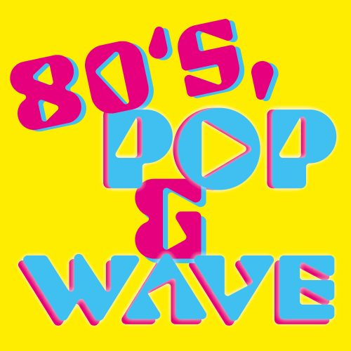 80sPop&WaveParty